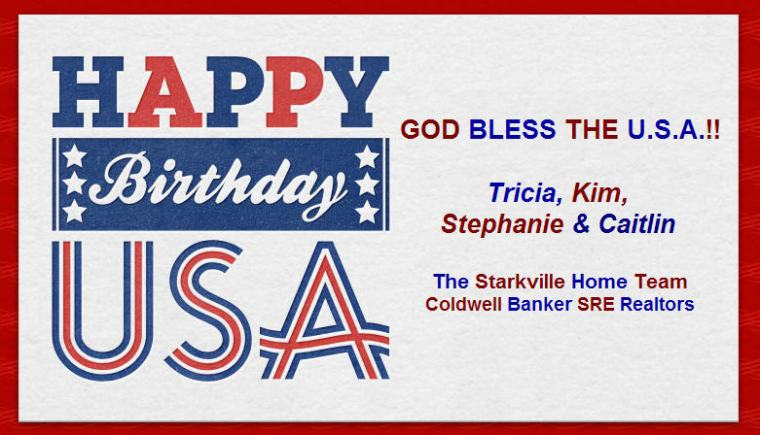 Happy 4th of July from the Starkville Home Team